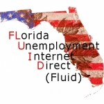 Florida's FLUID Unemployment Program