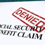 Don't Let Your Social Security Claim Be Denied